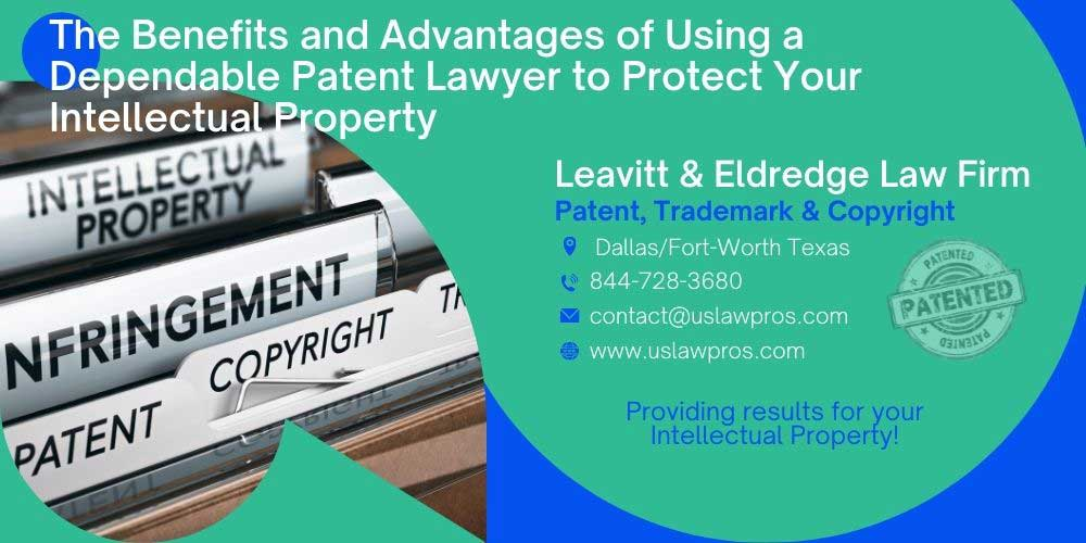 The-Benefits-and-Advantages-of-Using-a-Dependable-Patent-Lawyer-to-Protect-Your-Intellectual-Property
